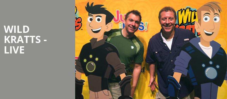 Wild Kratts Live, Hanover Theatre for the Performing Arts, Worcester