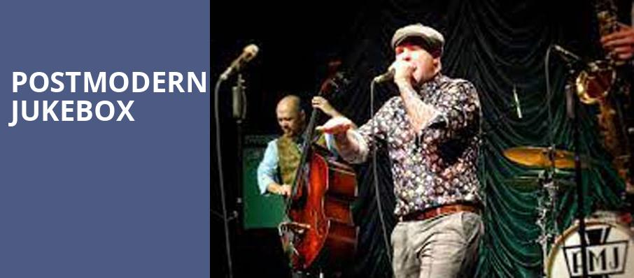 Postmodern Jukebox, Hanover Theatre for the Performing Arts, Worcester