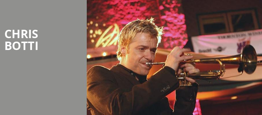 Chris Botti, Hanover Theatre for the Performing Arts, Worcester