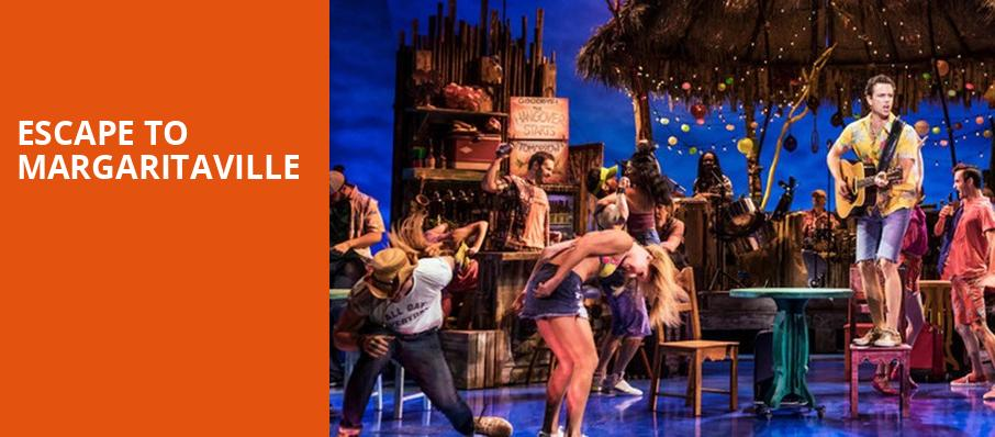 Escape To Margaritaville, Hanover Theatre for the Performing Arts, Worcester
