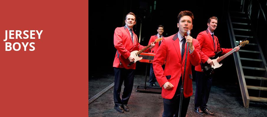 Jersey Boys, Hanover Theatre for the Performing Arts, Worcester