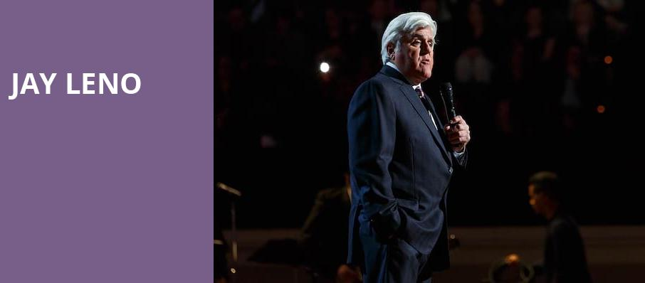Jay Leno, Hanover Theatre for the Performing Arts, Worcester