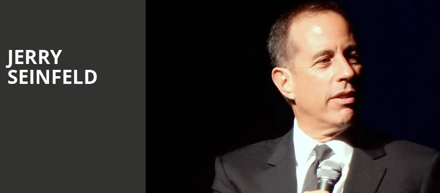 Jerry Seinfeld, Hanover Theatre for the Performing Arts, Worcester